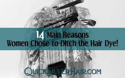 14 Main Reasons Women Chose to Ditch the Hair Dye