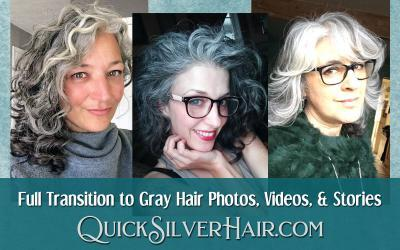 Full Transition to Gray Hair Photos, Videos, and Stories