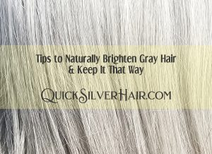 Feature image Tips to Naturally Brighten Gray Hair & Keep It That Way