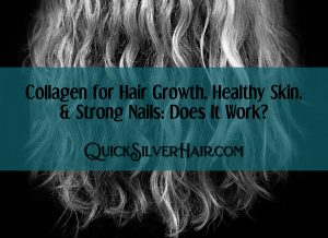 Collagen for Hair Growth, Healthy Skin, and Strong Nails Featured Image