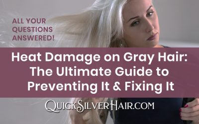 Heat Damage on Gray Hair: The Ultimate Guide to Preventing It & Fixing It