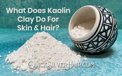 What Does Kaolin Clay Do For Skin and Hair?
