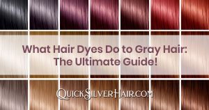 What Hair Dyes Do to Gray Hair The Ultimate Guide title image