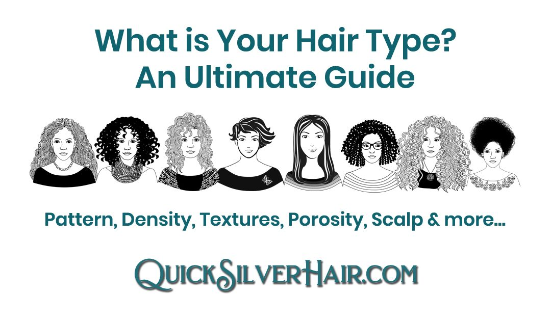 What is Your Hair Type? An Ultimate Guide